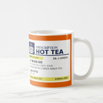 Funny Prescription Hot Tea with custom Monogram Coffee Mug