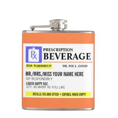 Funny Prescription Label Beverage Flask