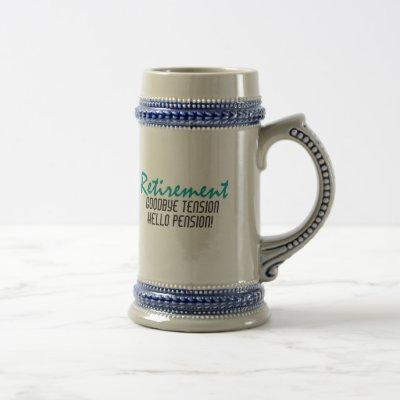 Funny Retirement Quote Beer Stein
