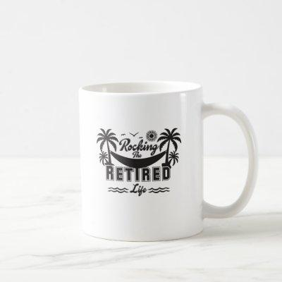 Funny Rocking the Retirement Life Coffee Mug