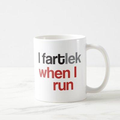 Funny Runner | I FARTlek when I Run © Mug