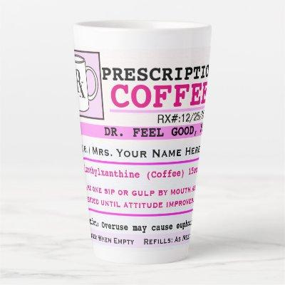 Funny RZ Prescription Coffee Latte Mug