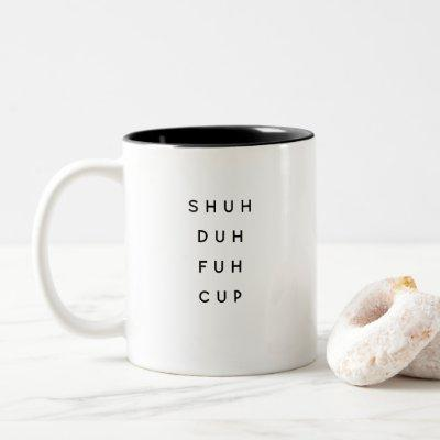 Funny Saying Modern Coworker Birthday Quote Two-Tone Coffee Mug