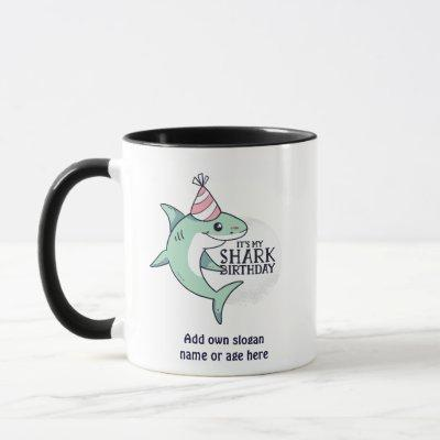 Funny SHARK Birthday Cartoon Kids Teens Adult Gift Mug