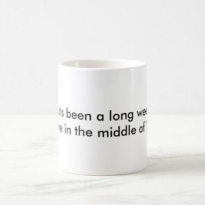 Funny Work Quote Mug