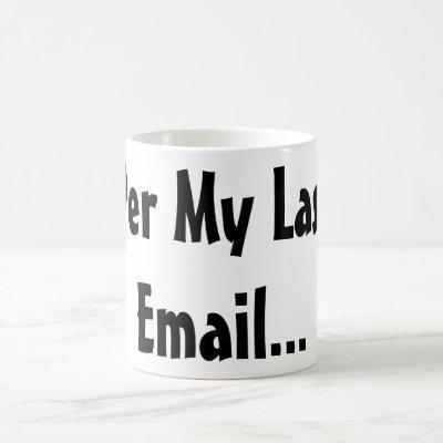 Funny Work Sayings - Per My Last Email Mug