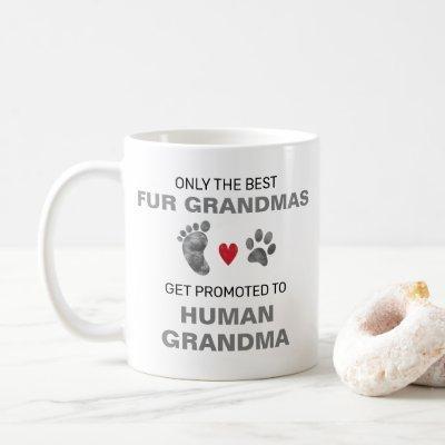 Fur Grandmas To Human Grandma Grandkid Name Coffee Mug