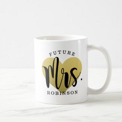 Future Mrs. Gold Heart Monogram Wedding Coffee Mug