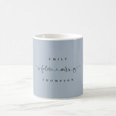 Future Mrs Name Heart Ring Script Dusty Blue Coffee Mug