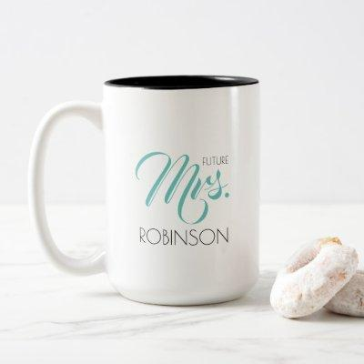 Future Mrs. name mug