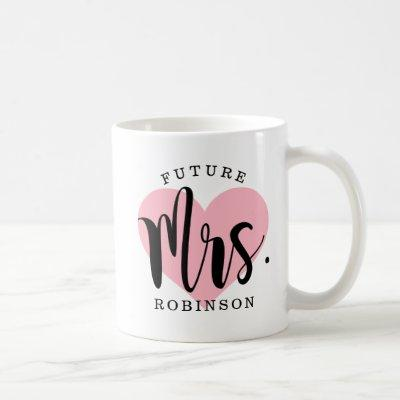 Future Mrs Pink Heart Custom Wedding Monogram Coffee Mug