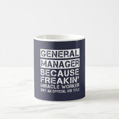 GENERAL MANAGER COFFEE MUG