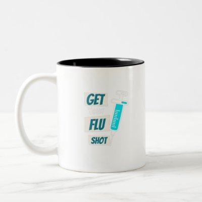 Get Your Nurse Flu Shot Nurse Flu Shot Funny Gifts Two-Tone Coffee Mug