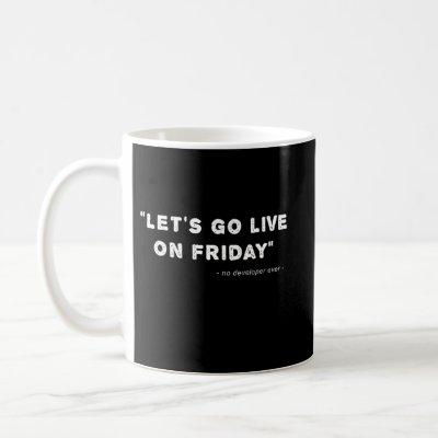 Gift For Developer Funny Quote Coffee Mug