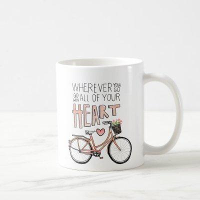 Go With All Of Your Heart – Vintage Bicycle Coffee Mug