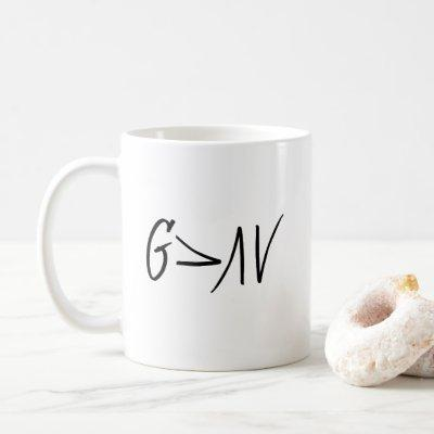 God is Greater Than Our Highs and Lows Coffee Cup