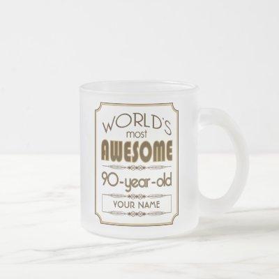 Gold 90th Birthday Celebration World Best Fabulous Frosted Glass Coffee Mug