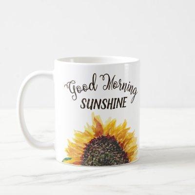 Good Morning Sunshine Pretty Sunflower Coffee Mug