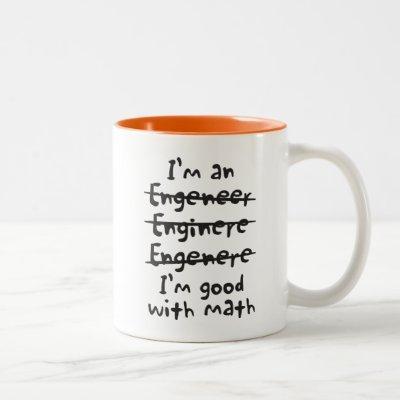 Good with Math Engineer Mug