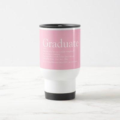Graduate Definition Class of 2021 Girly Pink Travel Mug