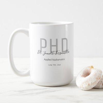Graduate Keepsake Black Gray Name PhD Coffee Mug