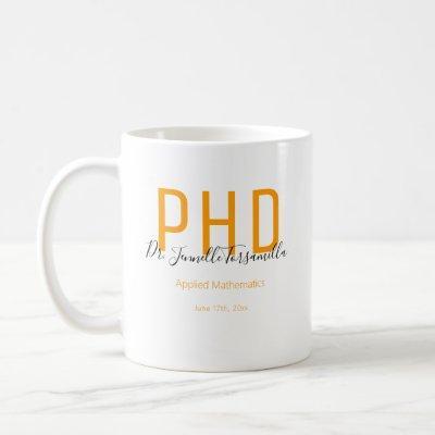 Graduate Orange Black Date Name Degree PhD Coffee Mug