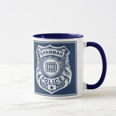 Grammar Police correct and serve Mug