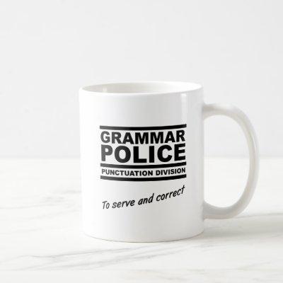 Grammar Police Funny Mug
