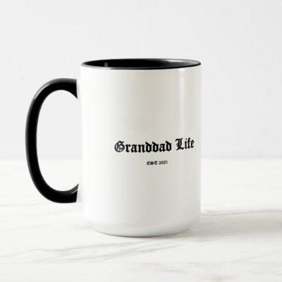 Granddad Life Established 2021 Coffee Mug Cup