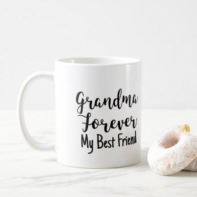 Grandma Forever My Best Friend Gift Coffee Mug