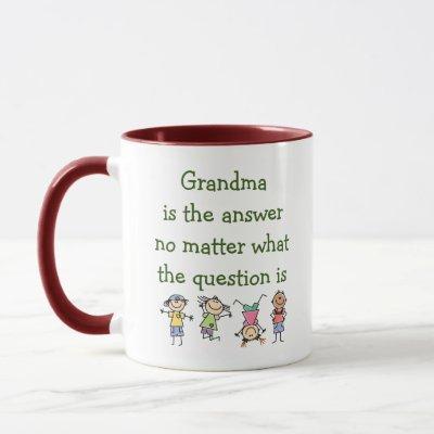 Grandma is the Answer Fun Kids Mug