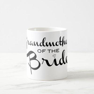Grandmother of Bride Black on White Coffee Mug