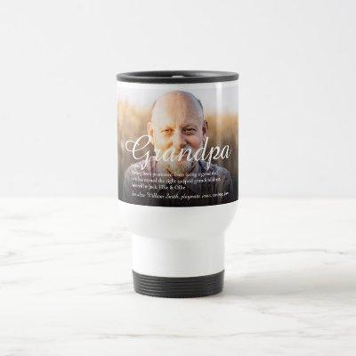 Grandpa, Grandfather, Papa Definition Script Photo Travel Mug
