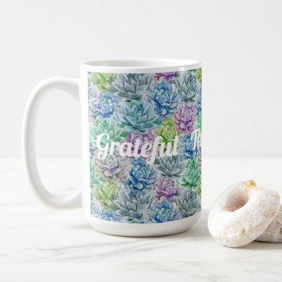 Grateful - Thankful - Blessed Coffee Mug