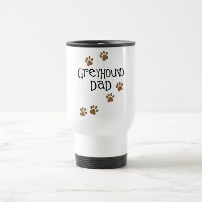 Greyhound Dad Travel Mug