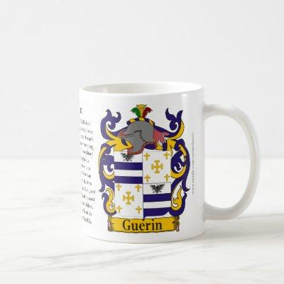 Guerin, the Origin, the Meaning and the Crest Coffee Mug