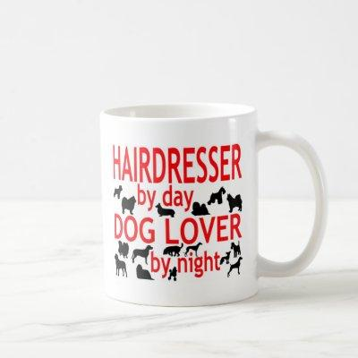 Hairdresser Dog Lover Coffee Mug