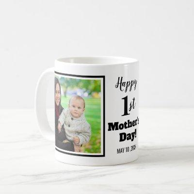 Happy 1st Mother's Day 2 Photo Collage Coffee Mug