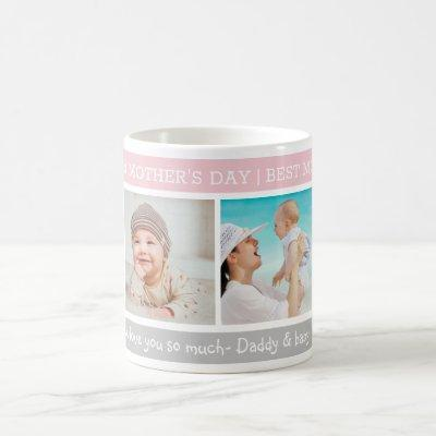 Happy 1st Mother's Day Best Mom Ever 4 Photo Coffee Mug