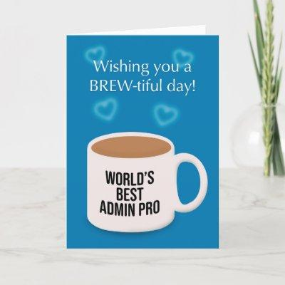 Happy Admin Pro Day Cup of Coffee Humor Holiday Card