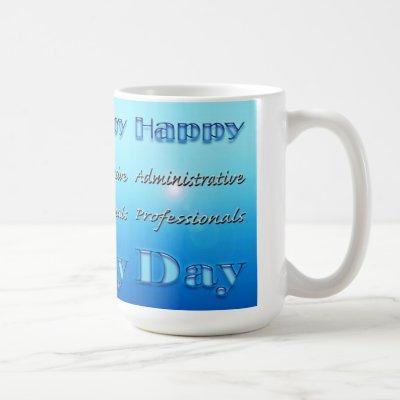 Happy Administrative Professionals Day Blue Coffee Mug