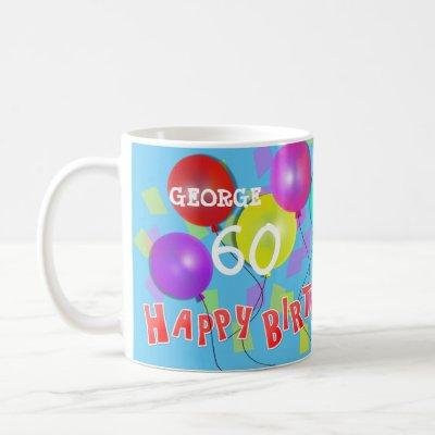 Happy Birthday Fun 60th Milestone Personalized Coffee Mug