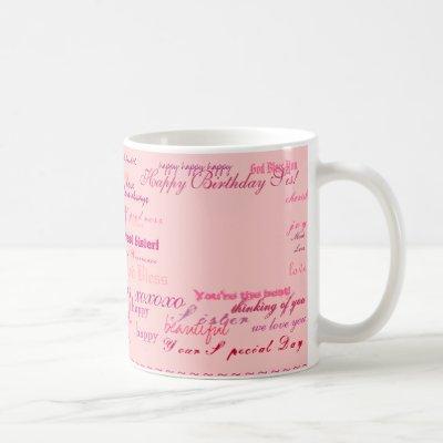 """Happy Birthday Sis!"" mug"