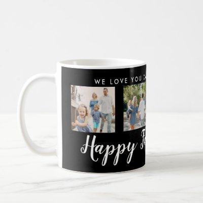 Happy Father's Day 4 Photo Custom Black Coffee Mug