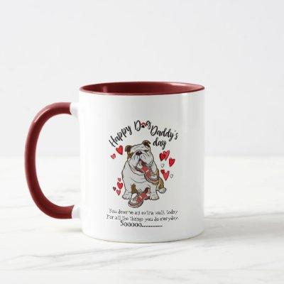 Happy Father's Day from your Bulldog Dog Mug