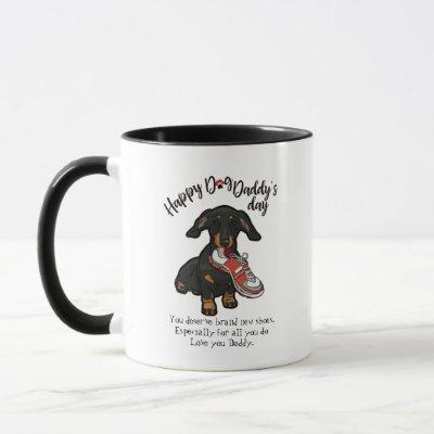 Happy Father's Day from your Dachshund Dog Mug