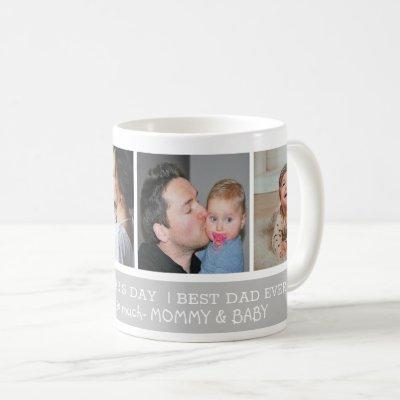 Happy First Father's Day Best Dad Ever 4 Photo Coffee Mug