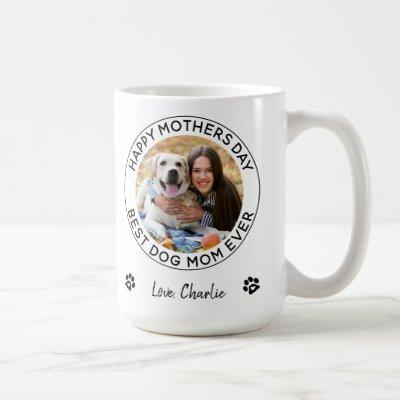 Happy Mother's Day Personalized Pet Photo Dog Mom Coffee Mug