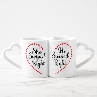 He Swiped Right She Swiped Right For Couples, Coffee Mug Set