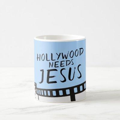 Hollywood needs Jesus in Blue Coffee Mug